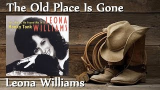 Leona Williams - The Old Place Is Gone