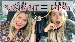 Child's Punishment = Mom Dream | #MOMTRUTHS