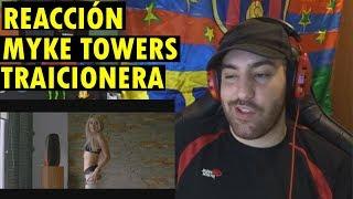 Myke Towers - Traicionera [Video Oficial] (REACCIÓN)