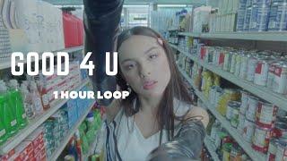 Olivia Rodrigo - good 4 u (1 hour loop)
