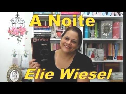 Resenha: A NOITE -  ELIE WIESEL