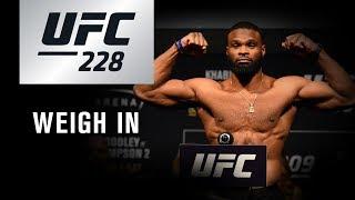 UFC 228: Weigh-in
