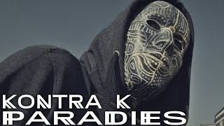 Kontra K   Paradies Feat. Rico (Official Video)