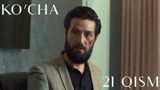 KO'CHA 21 QISM