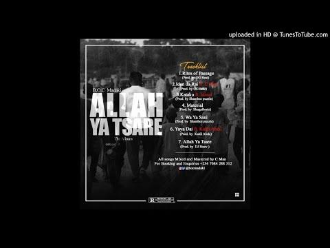 BOC Madaki - Yaya Dai ft. Kahli Abdu (Prod. By Kahli Abdu)