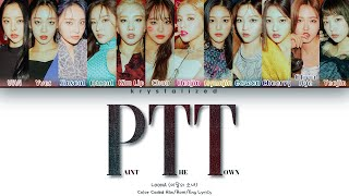 """LOONA - """"PTT (Paint The Town)"""" Lyrics (Color Coded Han/Rom/Eng)"""