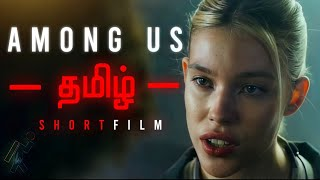 AMONG US tamil | Short Film official Tamil Dubbed, தமிழ் Jay & Arya | ISOLATED HYENA | Wassaf inputs