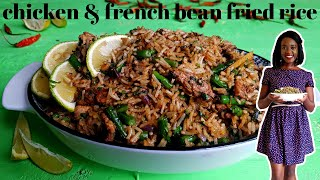 CHICKEN AND FRENCH BEAN FRIED RICE   KALUHI'S KITCHEN