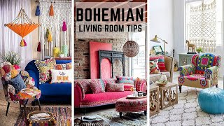 BOHEMIAN STYLE  LIVING ROOM TIPS | TOP 10