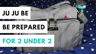 Ju Ju Be // Be Prepared Packed for Two Under Two