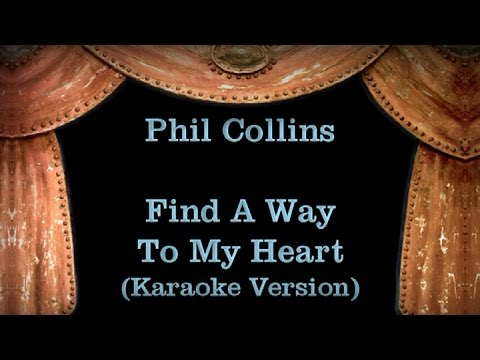 find a way to my heart phil collins letra e tradução de música