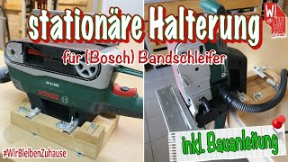 stationäre Halterung für Bandschleifer Bosch PBS 75 AE