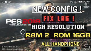 how to fix lag pes 2019 mobile high resolution - Kênh video