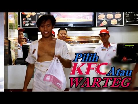 Video Social Experiment - GEMBEL Masuk KFC Vs GEMBEL Masuk WARTEG, Lihat Apa Yang Terjadi !!