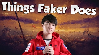 That's the Faker I love to watch 2 - THINGS FAKER DOES!