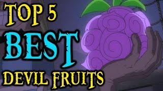 Top 5 BEST Devil Fruits
