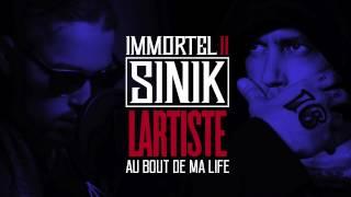 SINIK Feat. LARTISTE - Au Bout De Ma Life