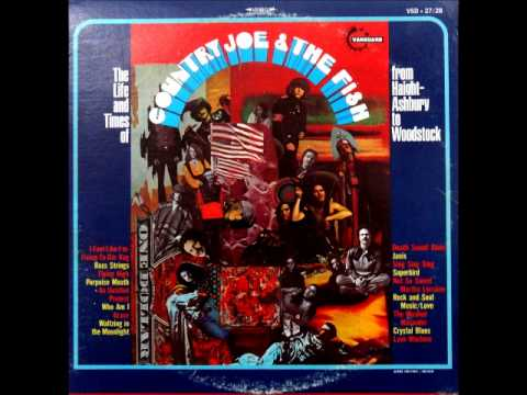Country Joe & the Fish – Rock and Soul Music / Love