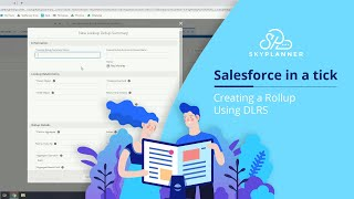 Creating a Roll-up Using DLRS | Salesforce Tutorial Video