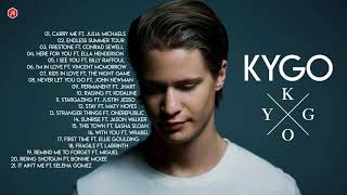 The Best Of Kygo Songs - Kygo Greatest Hits - Kygo Top Best Hits
