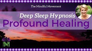 Use Your Powerful Mind: Healing Sleep Hypnosis / Deep Sleep Meditation / Mindful Movement