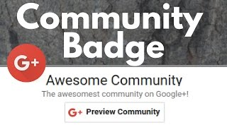 Add a Google+ Community Badge to your Blog