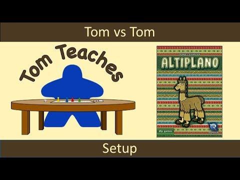 Tom Teaches Altiplano (Setup)
