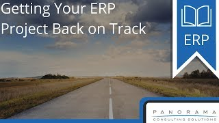 Getting Your ERP Project Back on Track