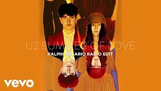 U2   Summer Of Love (Ralph Rosario Radio Mix  Audio)