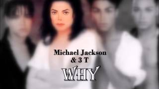 Michael Jackson & 3T - Why (Instrumental / Karaoke)