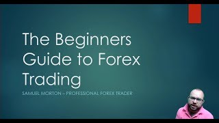 The Beginners Guide to Forex trading - Part 1
