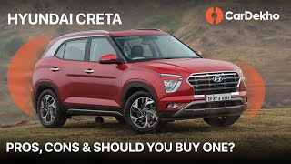 Hyundai Creta Pros, Cons And Should You Buy One? | हिंदी में | CarDekho.com
