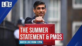 PMQs & Rishi Sunak's Summer Statement   Watch live on LBC
