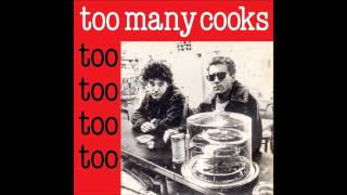 Too Many Cooks - Believe me sister