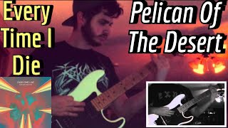 Every Time I Die - Pelican of the Desert (Guitar Cover w/ Tabs & Backing Track)