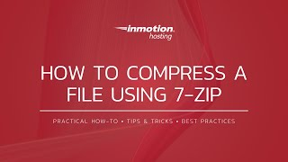Learn How to Compress Files Using 7-Zip