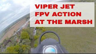 VIPER EDF JET | FPV ACTION AT THE MARSH LAND