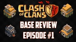 Clash of Clans: Base Review - Episode 1 (TH6, TH7, TH8)
