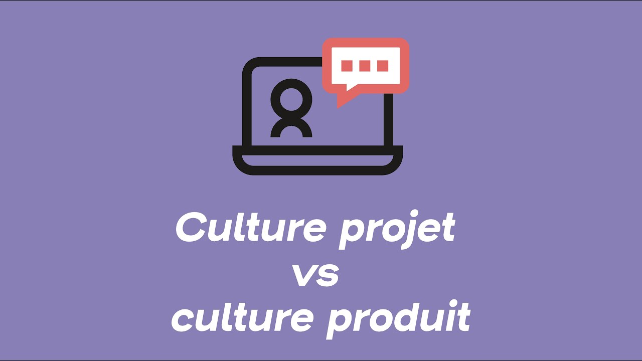 Culture projet vs culture produit | Webinars
