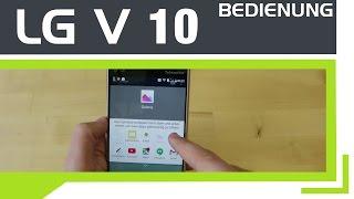 LG V10 - Bedienung