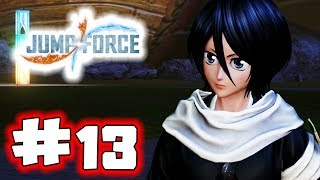 JUMP FORCE Gameplay Walkthrough Part 13 - Rukia (Let's Play)