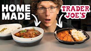 Can Josh Make Better Chicken Tikka Masala Than Trader Joe's?