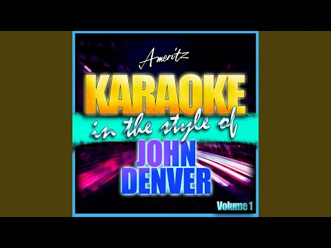 Leaving On a Jet Plane (In the Style of John Denver) (Karaoke Version)