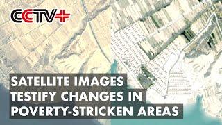 Obrazy satelitarne teledetekcji świadczą o wielkich zmianach na obszarach dotkniętych ubóstwem w Chinach
