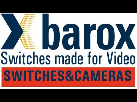 barox switches and the Bosch Starlight 7000 camera