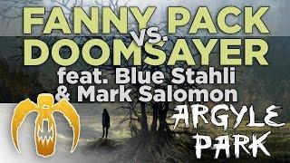 Argyle Park - Fanny Pack vs Doomsayer (feat. Blue Stahli & Mark Salomon)