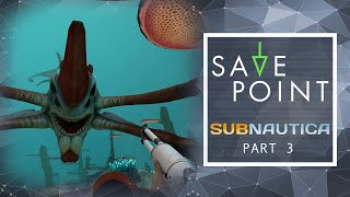 Subnautica pt. 3 - Save Point with Becca Scott