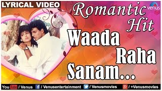 Waada Raha Sanam Lyrical Video Song | Khiladi | Akshay