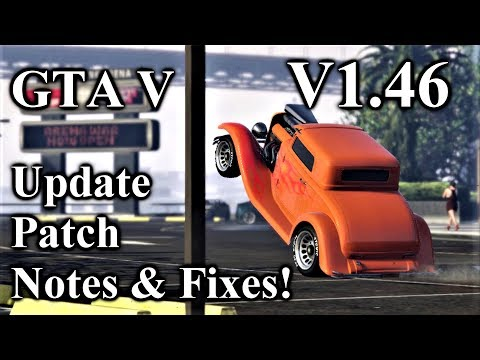 GTA Title Update Patch Notes V1.46 With So Many Fixes!! Stronger Rams,Shorter Car Call Timer & More!