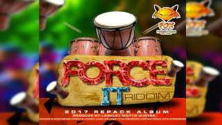 Force It Riddim Mix ▶▶2017 SOCA▶▶ (Fox Productions) Mix by djeasy